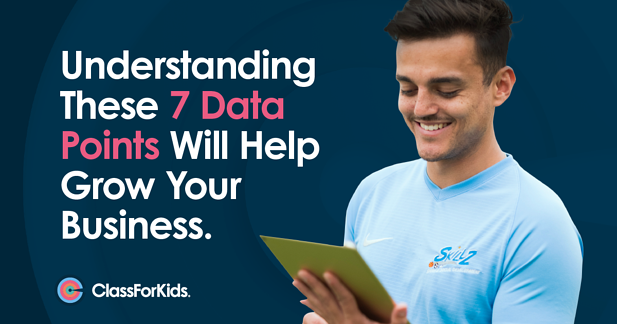 Understanding These 7 Data Points Will Help Grow Your Business.