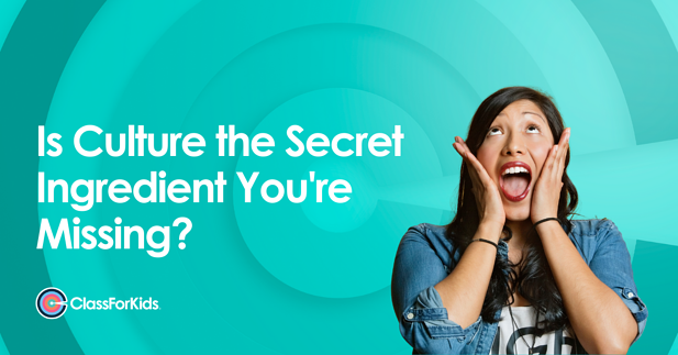 Is Culture the Secret Ingredient You're Missing?