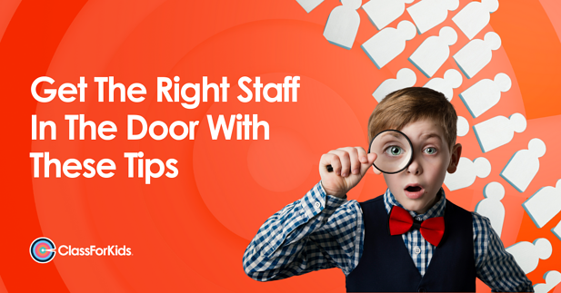 Get The Right Staff In The Door With These Tips