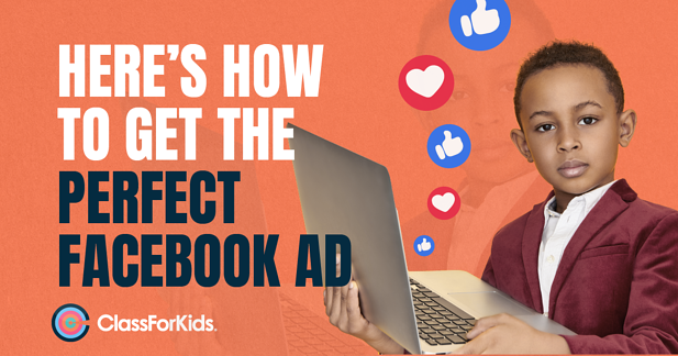 Here's How to Get the Perfect Facebook Ad